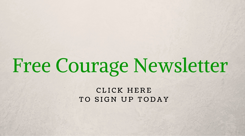 Courage Newsletter Sign Up