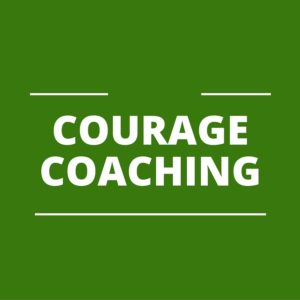 Courage-Coaching