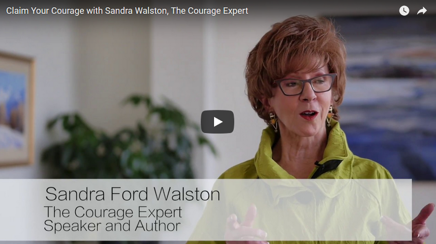 Claim Your Courage with Sandra Walston, The Courage Expert