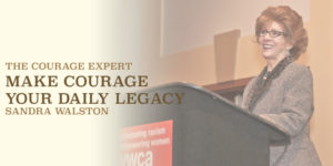 The Courage Expert Sandra Walston